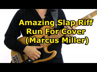 Amazing Slap Riff - Run For Cover (Marcus Miller) Main Riff Lesson