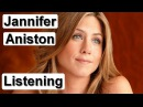 Английский на слух - Jannifer Aniston
