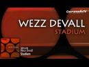 Wezz Devall - Stadium (Original Mix)