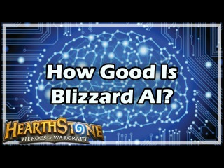 [Hearthstone] How Good Is Blizzard AI?