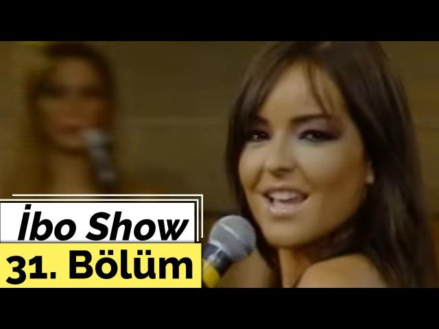 Bengü Sefarad Ankaralı Namık Güçlü Soydemir İbo Show 31 Bölüm 2005