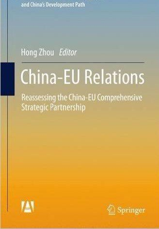 China-EU Relations Reassessing the China-EU Comprehensive Strategic Partnership