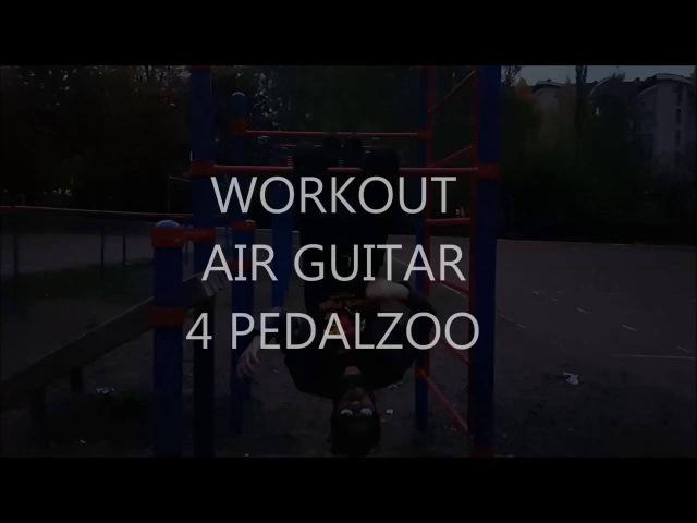 Мишель Сухарев - Workout AirGuitar