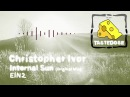 Christopher Ivor Internal Sun Original Mix EIN2