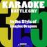 Karaoke 365 - Battle Cry (In the Style of Imagine Dragons) [Karaoke Version]