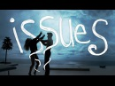 Issues - Walk off the Earth Feat. Myles and Briar (Julia Michaels Cover)