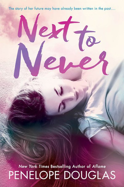 Next to Never (Fall Away #4.5)