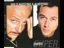 Gigi D'Agostino e Albertino Super rassodante