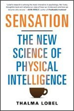 sensation the new science of physical intelligence