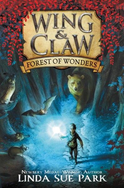 Linda Sue Park - Forest of Wonders