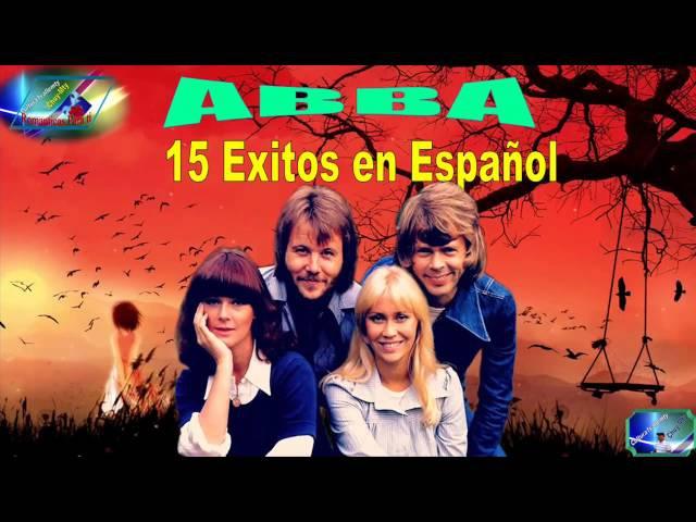 ABBA, 15 Grandes Exitos De Oro, Romanticas Español, De Antaño Mix YouTube