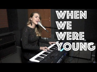 Adele - When we were young LIVE (Agnessa Koroleva Cover)