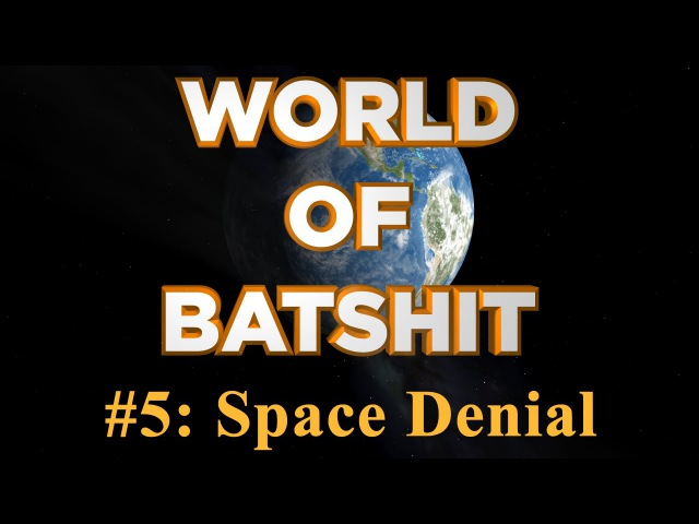 World of Batshit 5 Space Denial