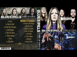 Blues Pills  - Lady in Gold. Live in Paris, 2017