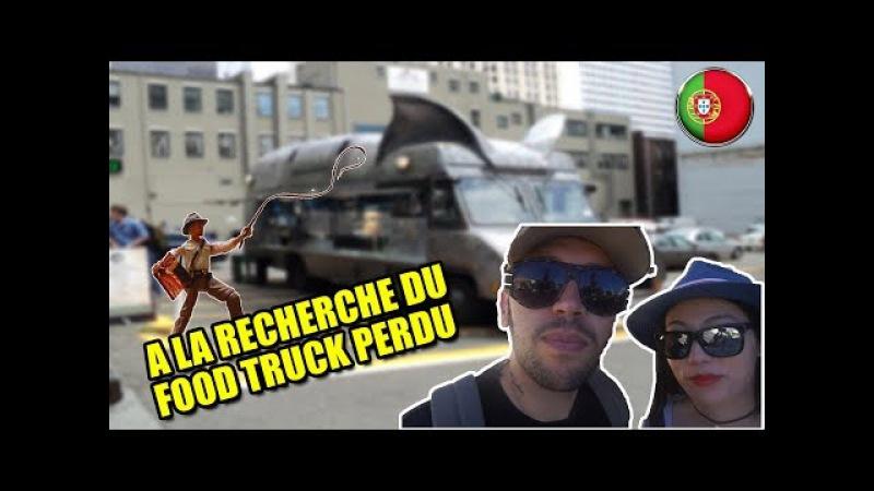 A LA RECHERCHE DU FOOD TRUCK PERDU ! LISBONNE J2   EPISODE 11