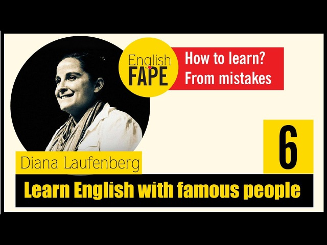 Learn English with Diana Laufenberg(Advanced English Listening) How to learn from mistakes