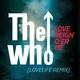 The Who - Love Reign O'er Me