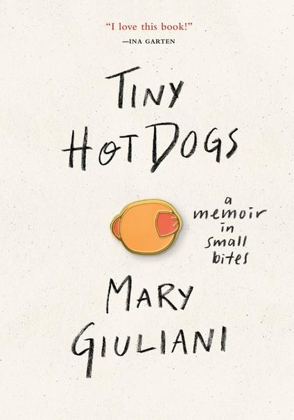 Tiny Hot Dogs by Mary Giuliani