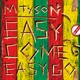 M.TySON - Easy Come Easy Go