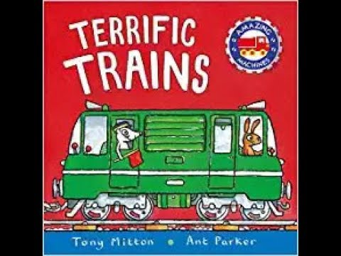 Amazing Machines: Terrific Trains by Tony Mitton read aloud ReadingLibraryBooks