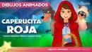 Caperucita Roja y el Lobo Feroz Cuentos Infantiles en Español