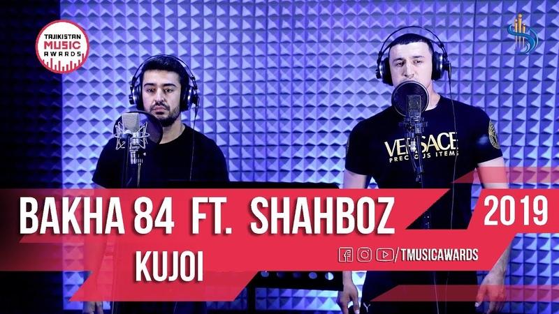 Bakha84 Shahboz Kujoi 2019