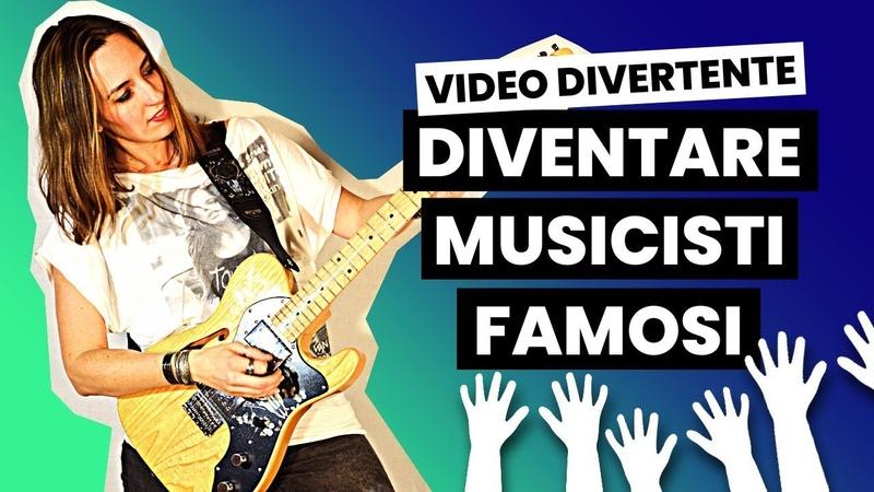 Come diventare Musicisti famosi ed avere successo video divertente