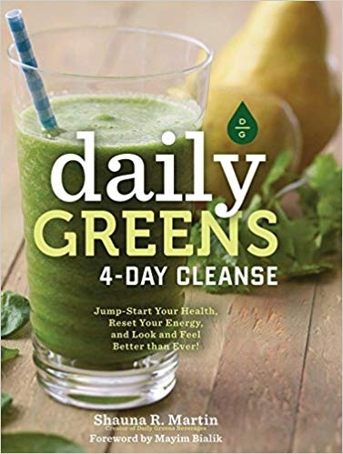 Daily Greens 4-Day Cleanse   Start Your Health- Reset Your Energy- and Look and Feel Better than Ever!