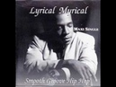 Lyrical Myrical - This Is How We Chill (Smooth G'Funk)