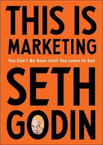 Seth Godin] This Is Marketing  You Can t Be See