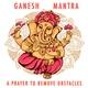 Siyaa - Ganesh Mantra