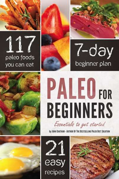Paleo for Beginners by John Chatham