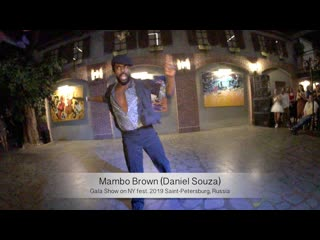 Mambo Brown (Daniel Souza)    Gala Show on NY fest. 2019