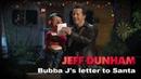 Bubba J's letter to Santa Jeff Dunham's Very Special Christmas Special JEFF DUNHAM