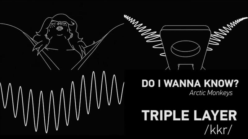 Arctic Monkeys - Do I Wanna Know(TRIPLE LAYERED)(USE HEADPHONES)