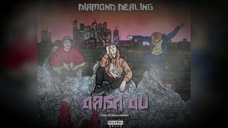 Diamond Dealing - Дабл Ди (Extended sampler)