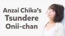 Anzai Chika's Tsundere Onii-chan