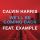 Неизвестен - Calvin Harris - We'll Be Coming Back (feat. Example) (Need for Speed Most Wanted 2012 OST)