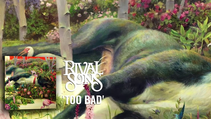 Rival Sons Too Bad (Official Audio)