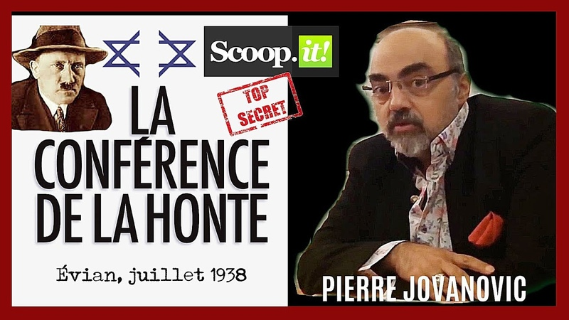 P.Jovanovic. Juillet 1938. EVIAN the world anti-juive conférence réunissant 30 pays ! (Hd 720)