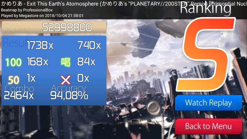 [osu! droid] Camellia - Exit This Earths Atomosphere [Primordial Nucleosynthesis] | S RANK 94.08