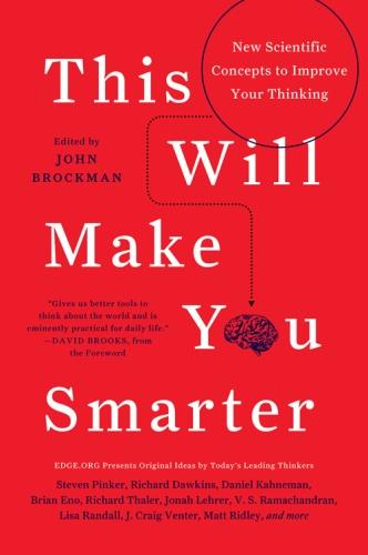 John Brockman] This Will Make You Smarter  150 Ne