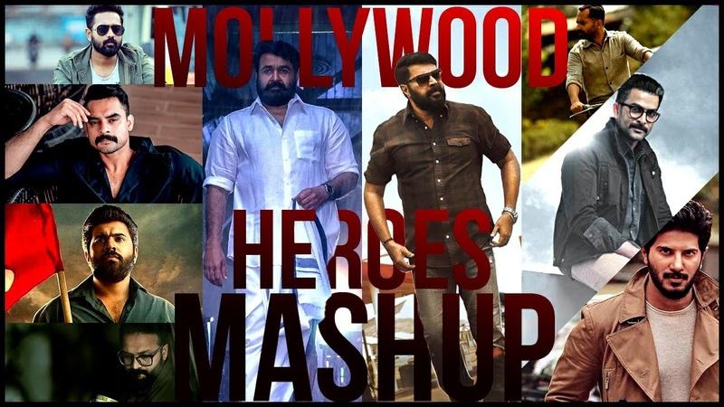 Mollywood Heroes Mashup|Mohanlal|Mamootty|DQ|Nivin Pauly|Prithviraj|Fahadh Fasil|Tovino|Jayasurya