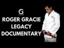 Legacy a Roger Gracie documentary