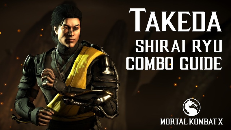 Mortal Kombat X TAKEDA Shirai Ryu Beginner Combo Guide