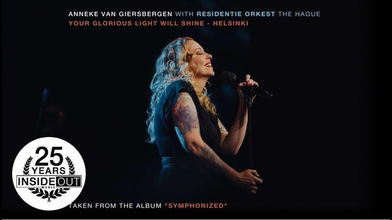 ANNEKE VAN GIERSBERGEN Your Glorious Light Will Shine Helsinki Album Track