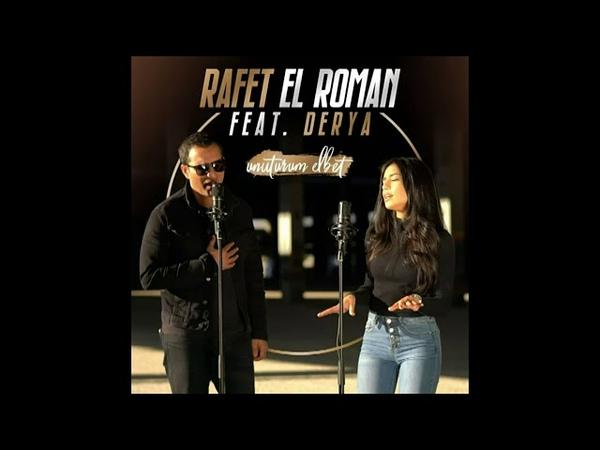 Rafet El Roman Feat Derya Ürkmez Unuturum Elbet Full Versiyon