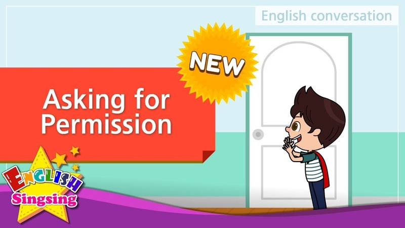 [NEW] 23. Asking for Permission (English Dialogue) - Role-play conversation for Kids