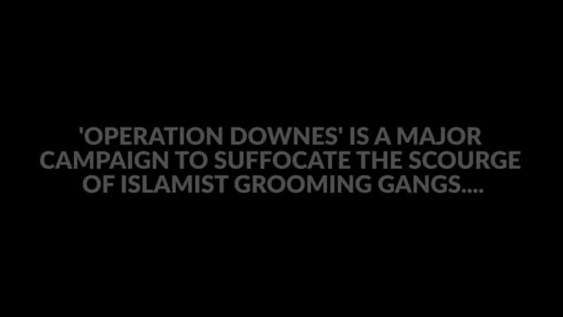 MUSLEMISCHE VERGEWALTIUNGS GANGS BRITAIN FIRST 'OPERATION DOWNES' IN ROCHDALE GESTARTET