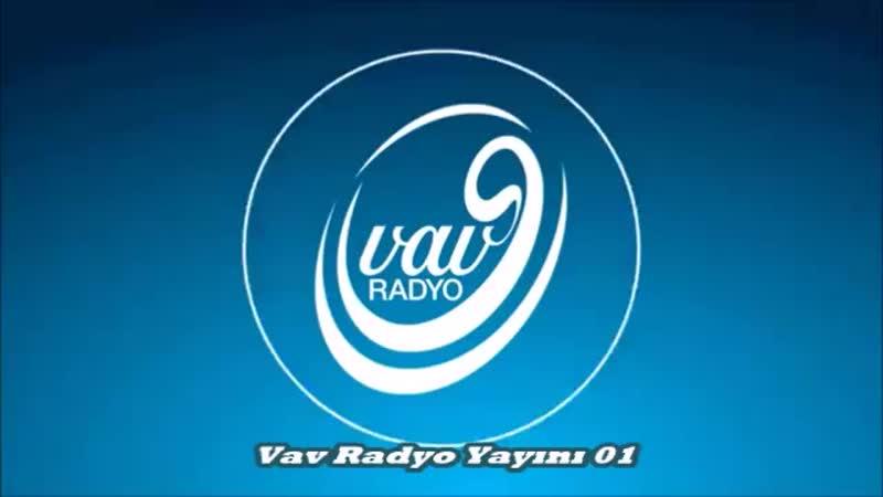 Vav Radyo Yayını 01-37.mp4